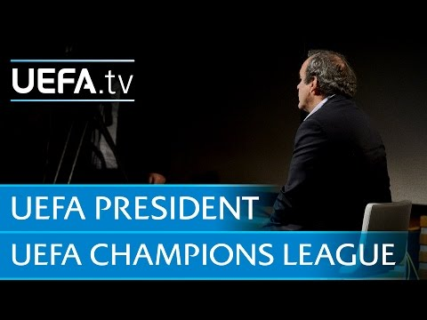 Ask the President: Platini on the UEFA Champions League