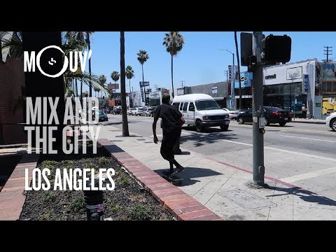 Mix And The City (Ep.06) : LOS ANGELES (by DJ  Wiky)