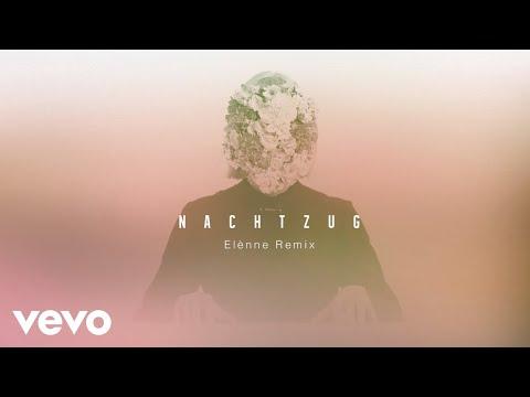 LEA - Nachtzug Elenne Remix