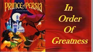 Prince Of Persia Comparison In Order Of Greatness (22 systems)