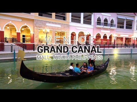 Venice Grand Canal Mall McKinley Taguig