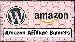 How to Add Amazon Affiliate Banners to Your WordPress Website