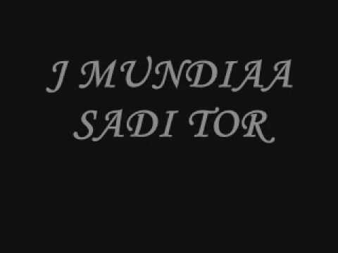 J MUNDIYA SADI TOR