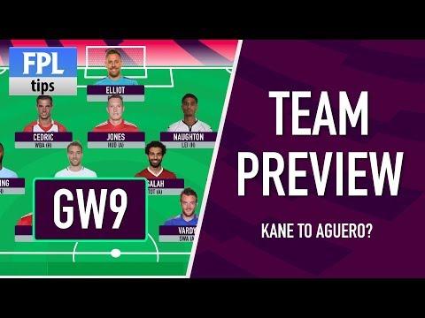 GAMEWEEK 9: TEAM SELECTION | Drop Kane for a Man City Forward? | Fantasy Premier League 2017/18