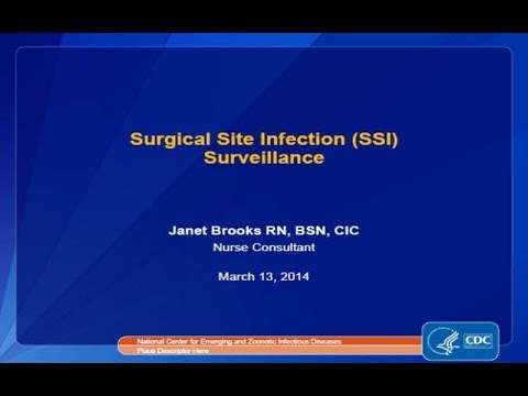 Surgical Site Infections (SSI) Surveillance with Case Studies (Part I)