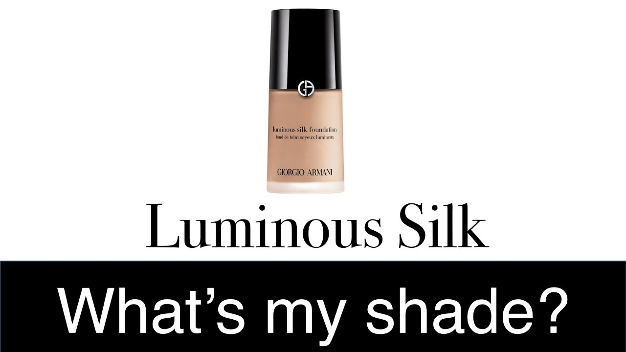 Find Your Shade Armani Luminous Silk Foundation Youtube