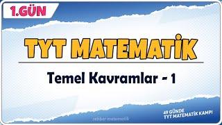 Temel Kavramlar 1  49 Günde TYT Matematik Kampı 1.Gün  Rehber Matematik