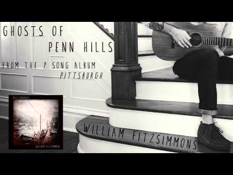 William Fitzsimmons - Ghosts of Penn Hills [Official Audio]