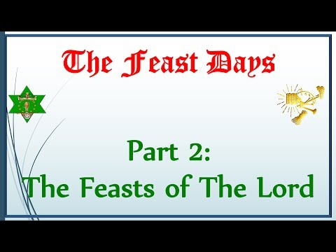 The Feast Days, Part 2—The Feasts of The Lord