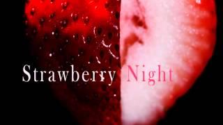 strawberry night sleeping beauty