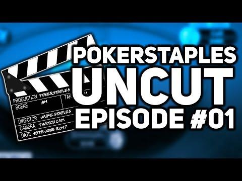 PokerStaples UNCUT | Episode #01 Hot $33 Win