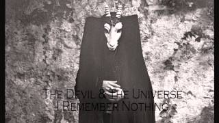 The Devil And The Universe - I Remember Nothing (Joy Division) Snippet