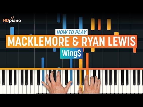 "How To Play ""Wing$"" by Macklemore & Ryan Lewis 