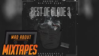 Blade Brown - Best of Blade 3 (Full Mixtape) | MadAboutMixtapes