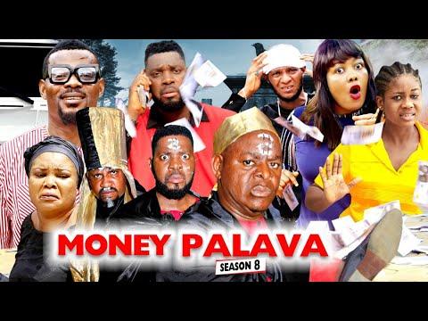 Download MONEY PALAVA SEASON 8 - NEW MOVIES 2020 | LATEST NIGERIAN NOLLYWOOD MOVIES