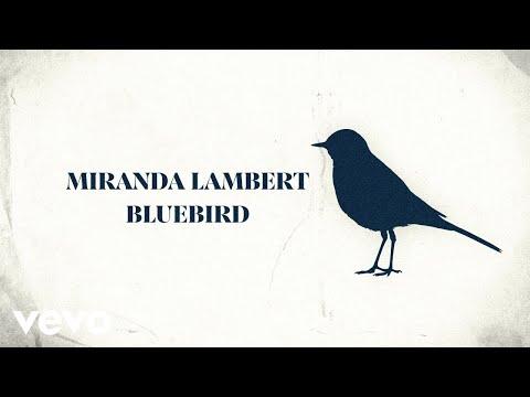 Miranda Lambert – Bluebird