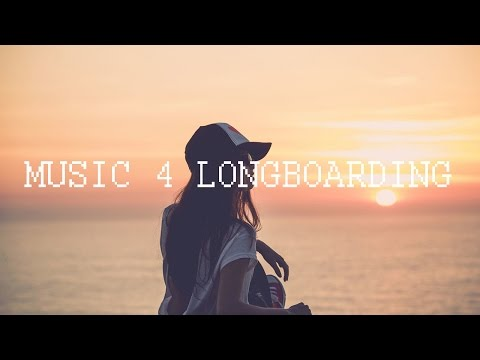 Music to Longboard // Chill Hip Hop & remixes.