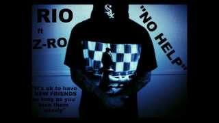 """RIO ft Z-RO - """"NO HELP"""""""