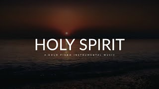 Time with Holy Spirit: 4 Hour Peaceful & Relaxation Music | Meditation Music | Alone With God