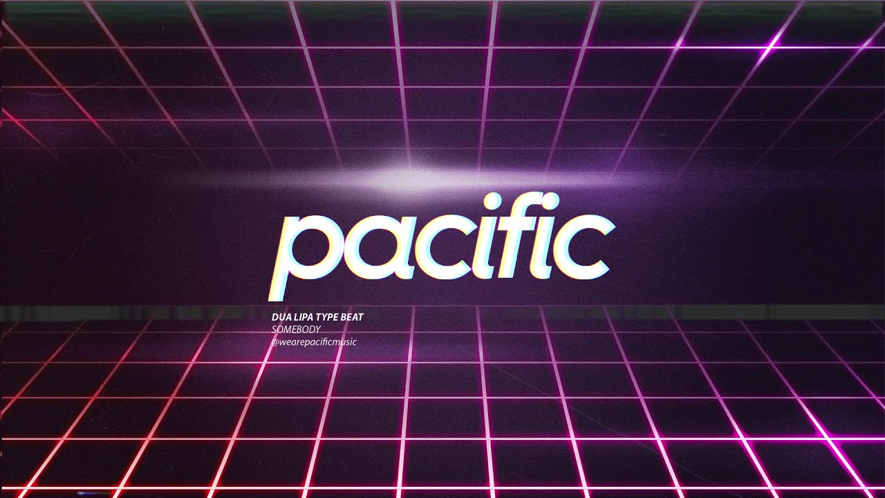 "Dua Lipa Type Beat - ""Somebody"" (Prod. Pacific) | Funk Bass Pop Beat"