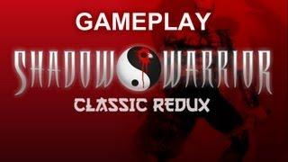 Gameplay Shadow Warrior Classic Redux (Paqueteman vuelve a morir estrepitosamente)