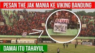 vuclip The Jak Mania ke Viking Bandung: DAMAI ITU HANYA TAHAYUL