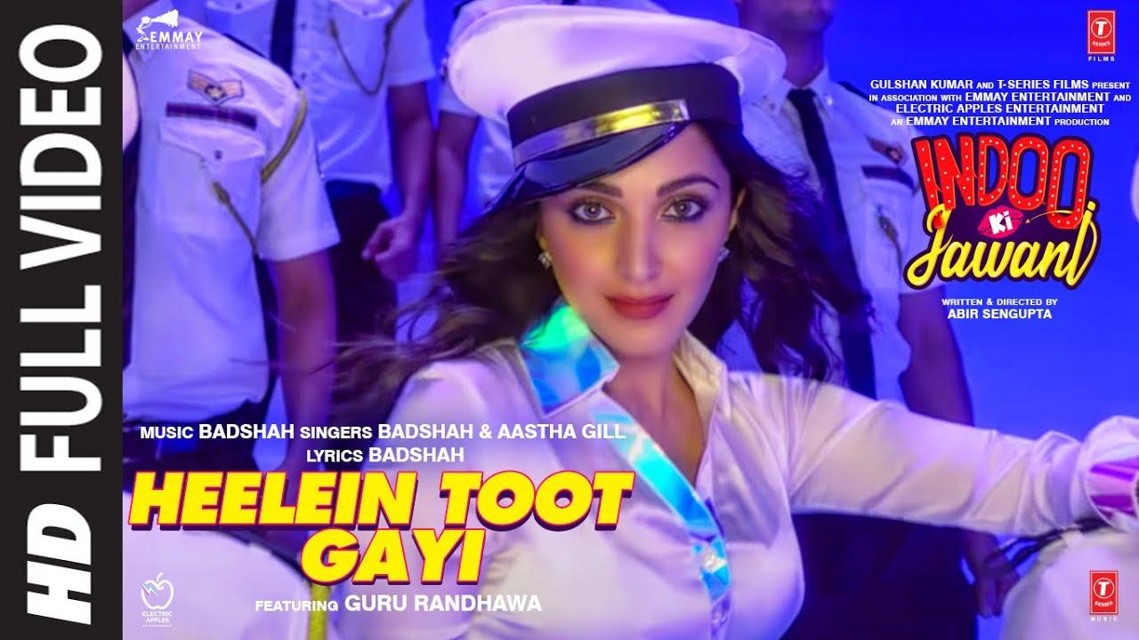 Download Heelein Toot Gayi(Full Song)Indoo Ki Jawani|Badshah,Guru Randhawa,Kiara Advani,Aditya S, Aastha Gill