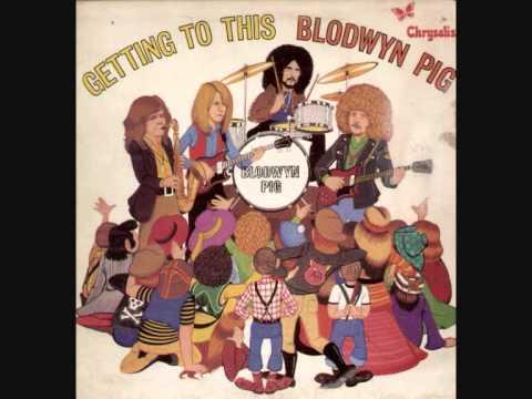 Blodwyn Pig - Summer Day
