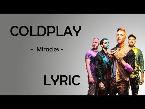 Miracles - Coldplay - Lyric