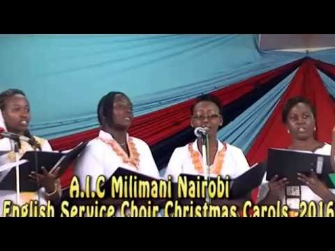 A.I.C Milimani Nairobi English Service Choir Christmas Carols-2016.