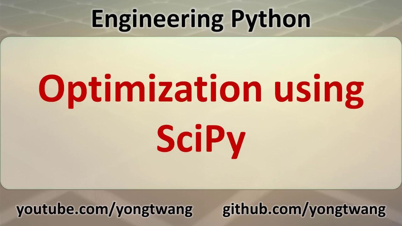 Python Tutorial 18A: Optimization using SciPy