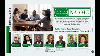 The Table of Brotherhood: Table Topic #1: Race Relations and its Impact on the Great Commission
