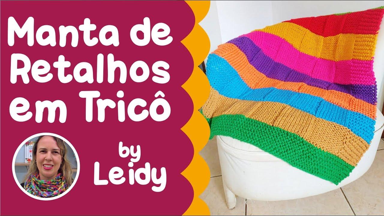 Manta de Retalhos em Tricô por Leidy - Loja Tear