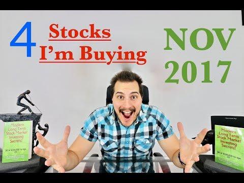 4 Stocks I'm Buying  - November 2017