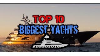 Top 10 der größten Yachten der Welt // Top 10 of the biggest yachts