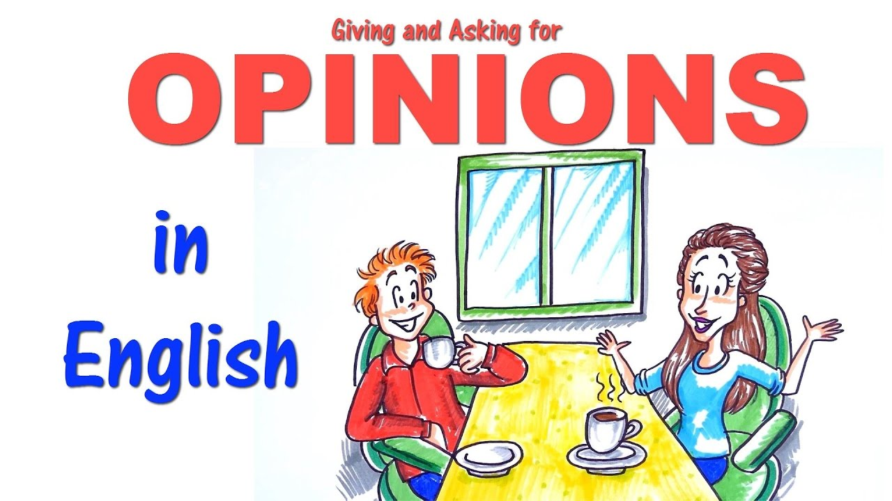 English Conversation Skills How To Give And Ask For Opinions Youtube