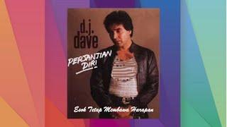 Esok Tetap Membawa Harapan - D J Dave (Official Audio)