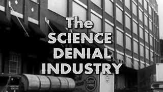 the science denial industry