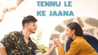 Tennu Le ke jaana | Shivam Grover Ft. Shreya Jain | VIDEO BY ALOK