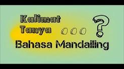 Belajar Bahasa Mandailing - MARSAPA ??? atau Kalimat Tanya #Kata_Tanya