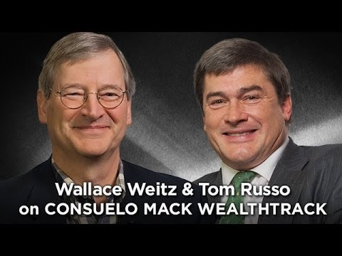 Wallace Weitz & Tom Russo - Dynamic Value Duo