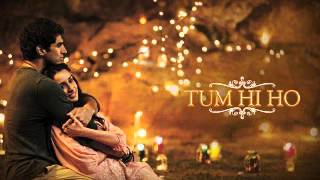 Aashiqui 2 Tum Hi Ho| Full Song| Instrumental | Piano | Guitar - Extended Version