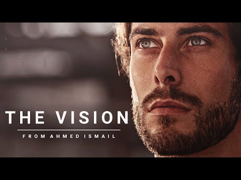 THE VISION – Motivational Video