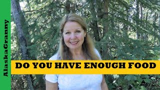 Do You Have Enough Food In Your Prepper Pantry Emergency Stockpile