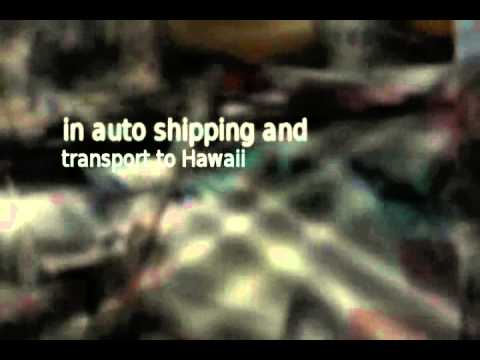 Safe And Reliable Hawaii Auto Transport