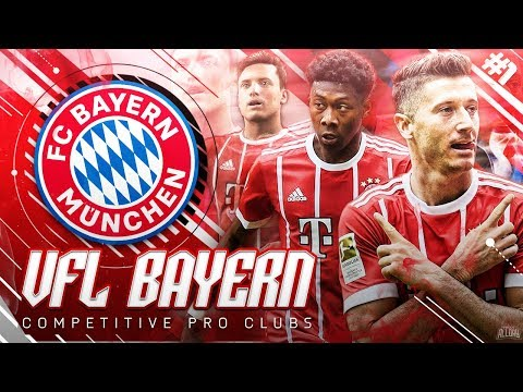 FIFA 18 Pro Clubs VFL | #1 | The Beginning - Returning To Munich!