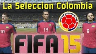 La Selección Colombia En Fifa15