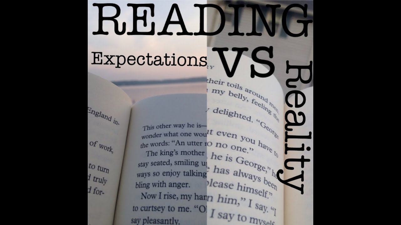 Image result for expectation vs reality reading