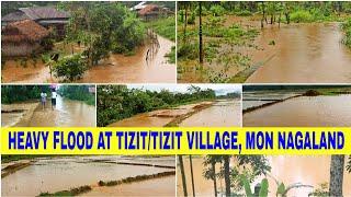 HEAVY FLOOD AT TIZIT, MON, NAGALAND.