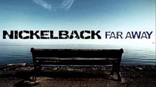 nickelback far away